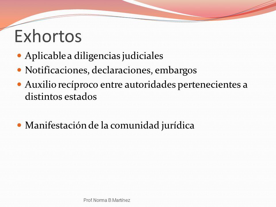 Exhortos Aplicable a diligencias judiciales