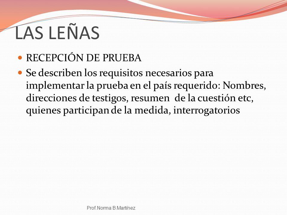 LAS LEÑAS RECEPCIÓN DE PRUEBA