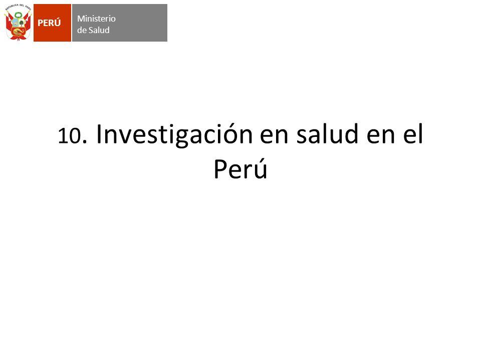 10. Investigación en salud en el Perú