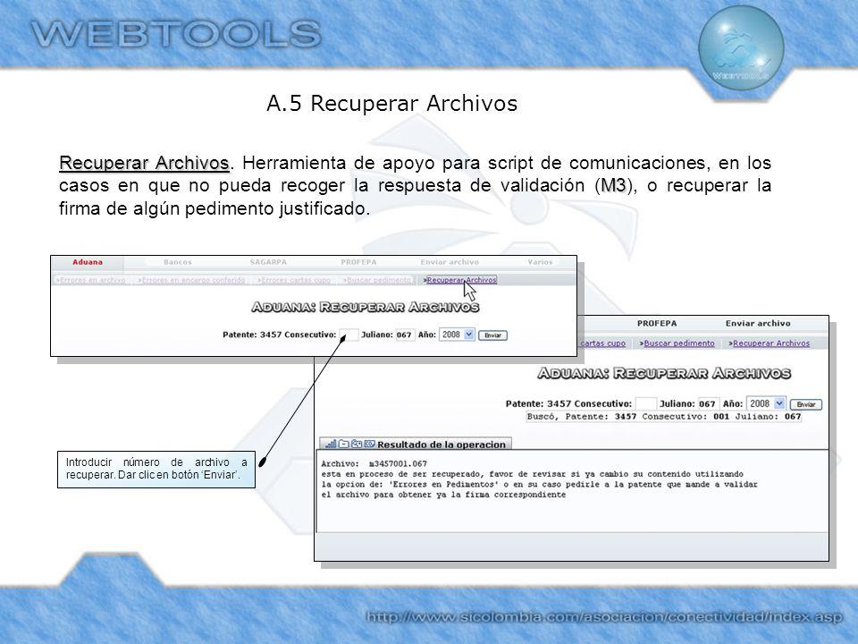 A.5 Recuperar Archivos