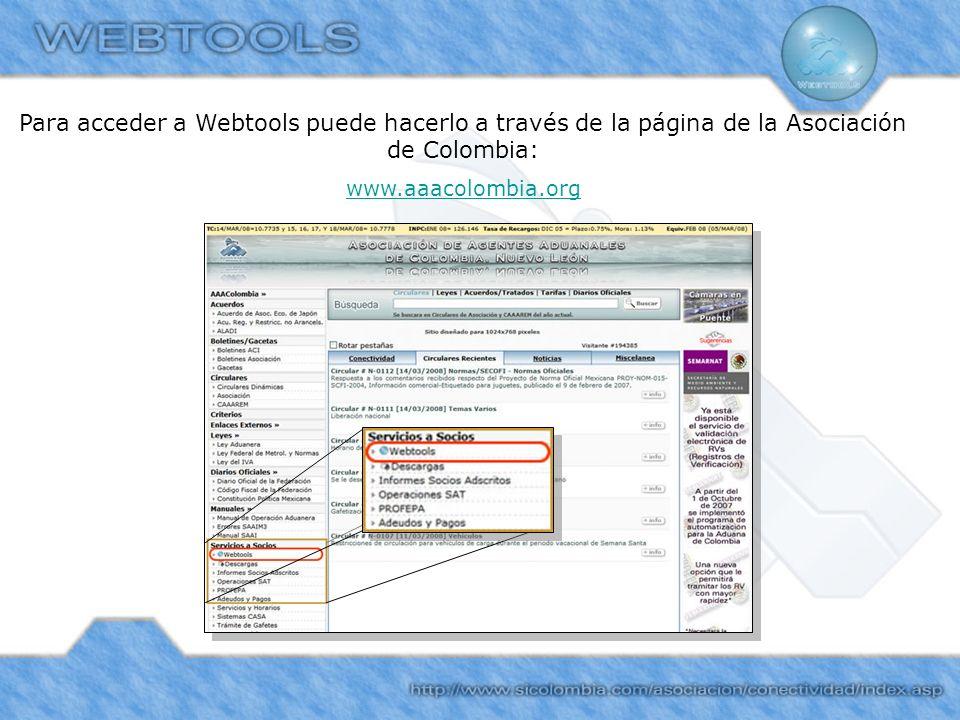 Para acceder a Webtools puede hacerlo a través de la página de la Asociación de Colombia: