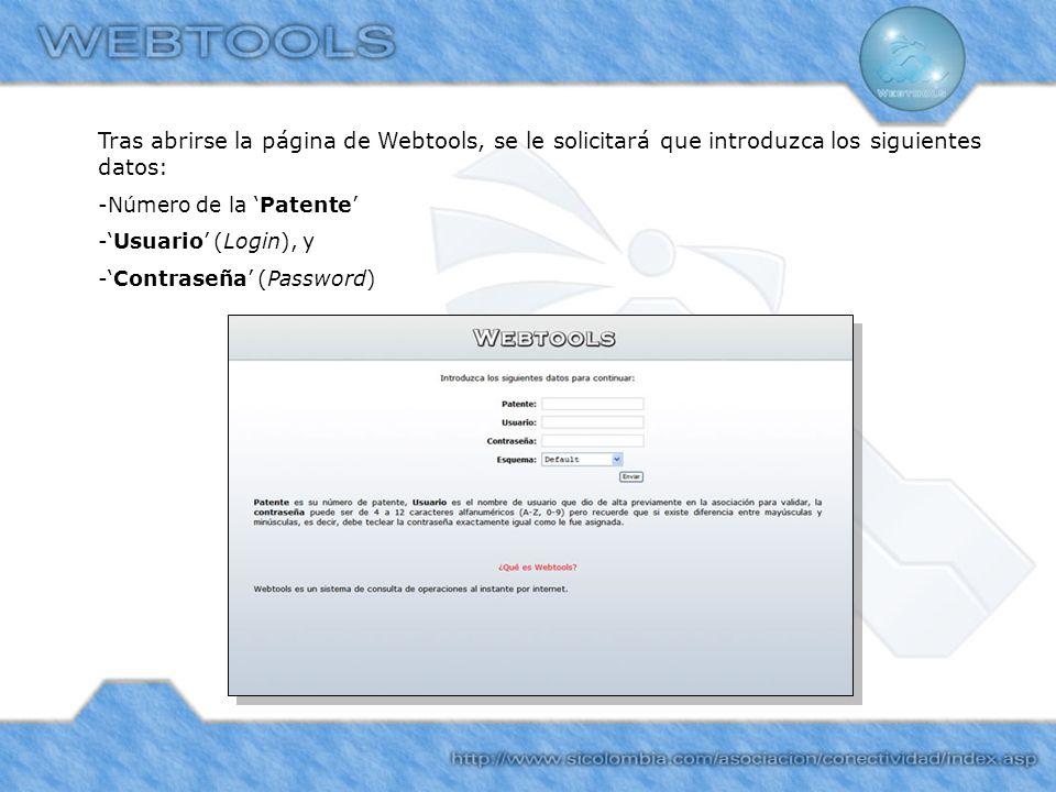 Tras abrirse la página de Webtools, se le solicitará que introduzca los siguientes datos: