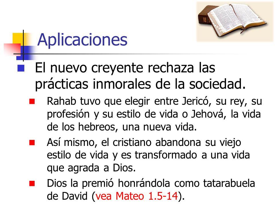Aplicaciones El nuevo creyente rechaza las prácticas inmorales de la sociedad.