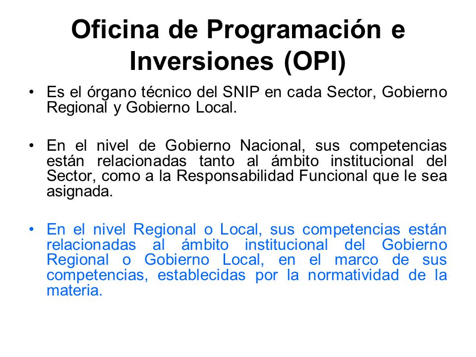 Oficina de Programación e Inversiones (OPI)
