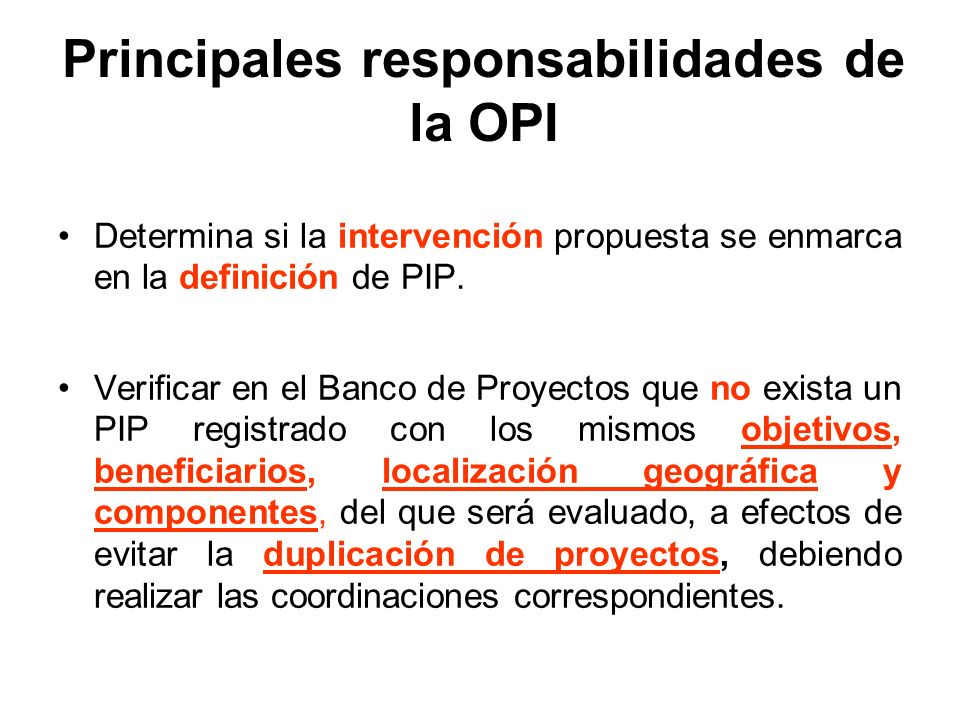 Principales responsabilidades de la OPI