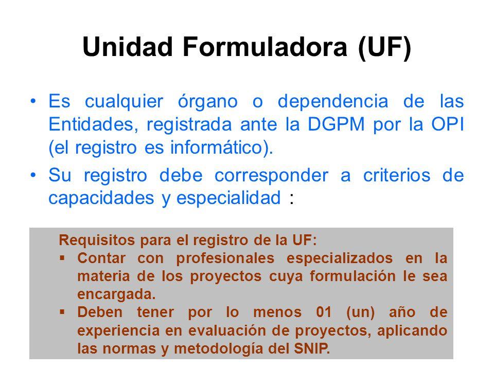 Unidad Formuladora (UF)