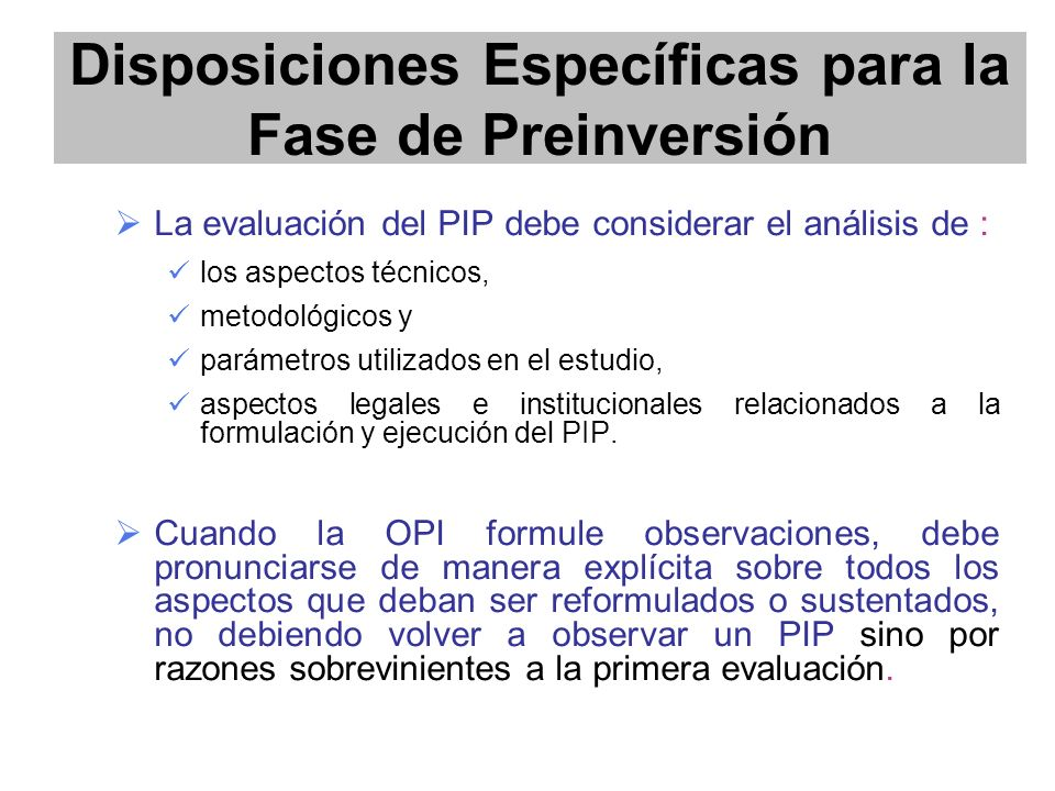 Disposiciones Específicas para la Fase de Preinversión