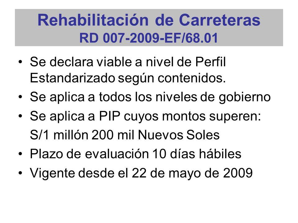 Rehabilitación de Carreteras RD 007-2009-EF/68.01