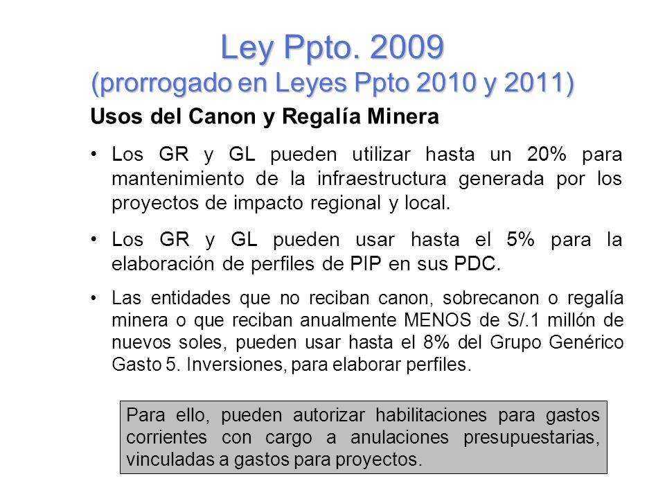 Ley Ppto. 2009 (prorrogado en Leyes Ppto 2010 y 2011)