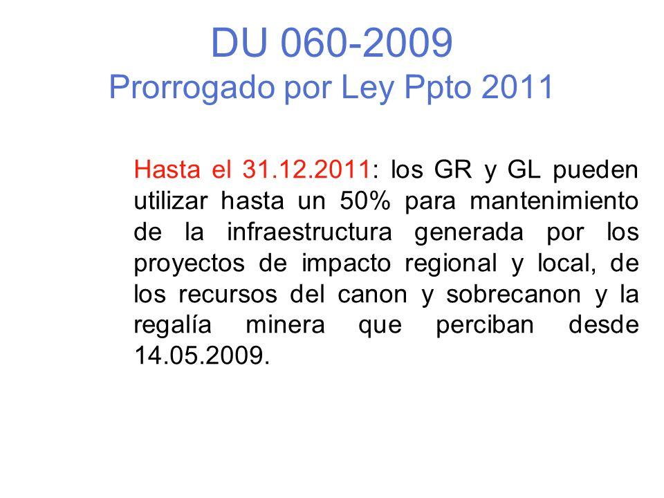 DU 060-2009 Prorrogado por Ley Ppto 2011