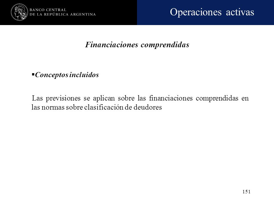 Financiaciones comprendidas