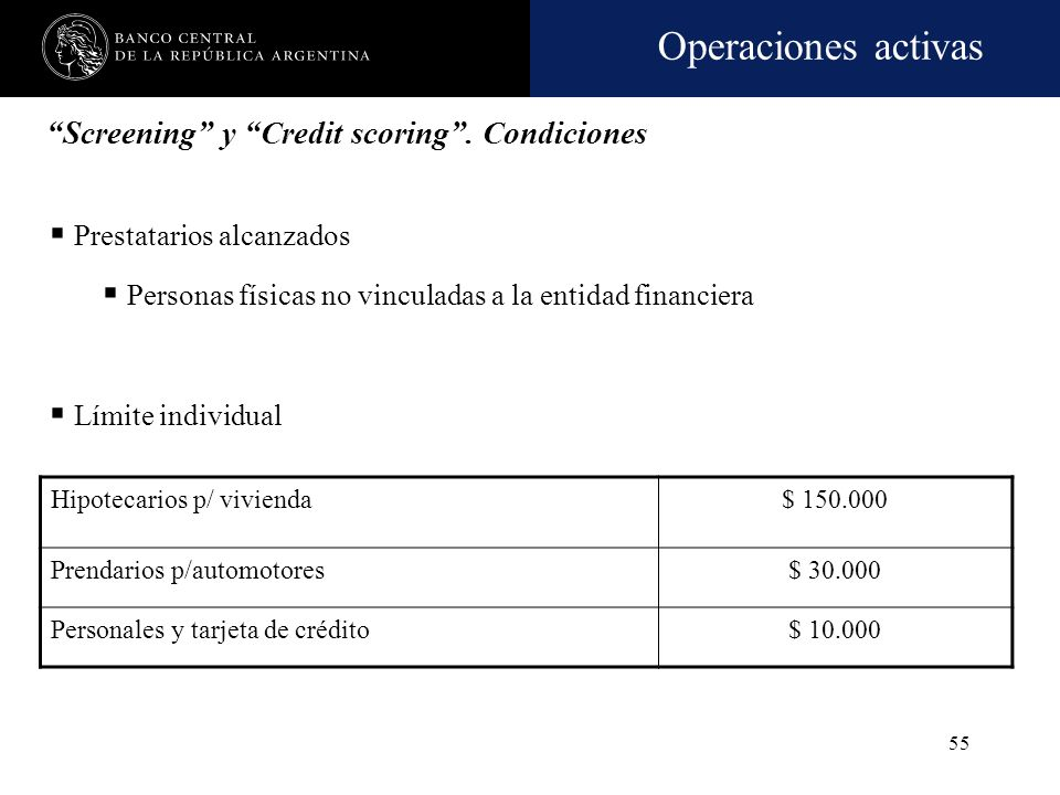 Screening y Credit scoring . Condiciones
