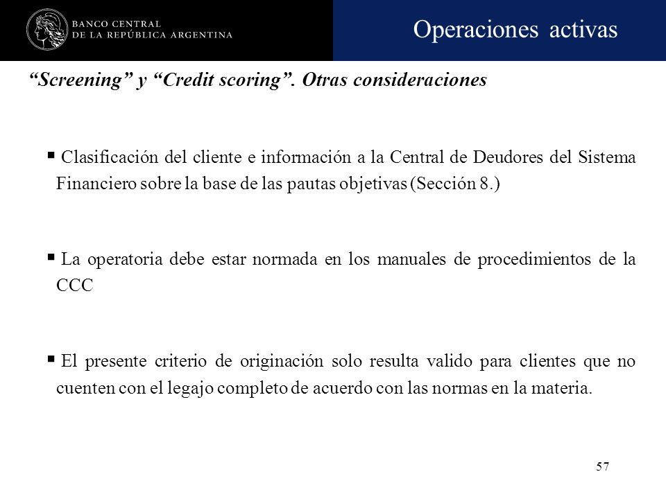 Screening y Credit scoring . Otras consideraciones