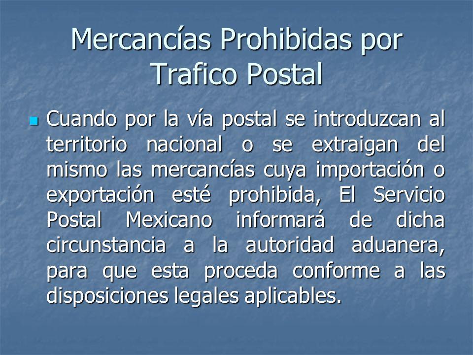 Mercancías Prohibidas por Trafico Postal
