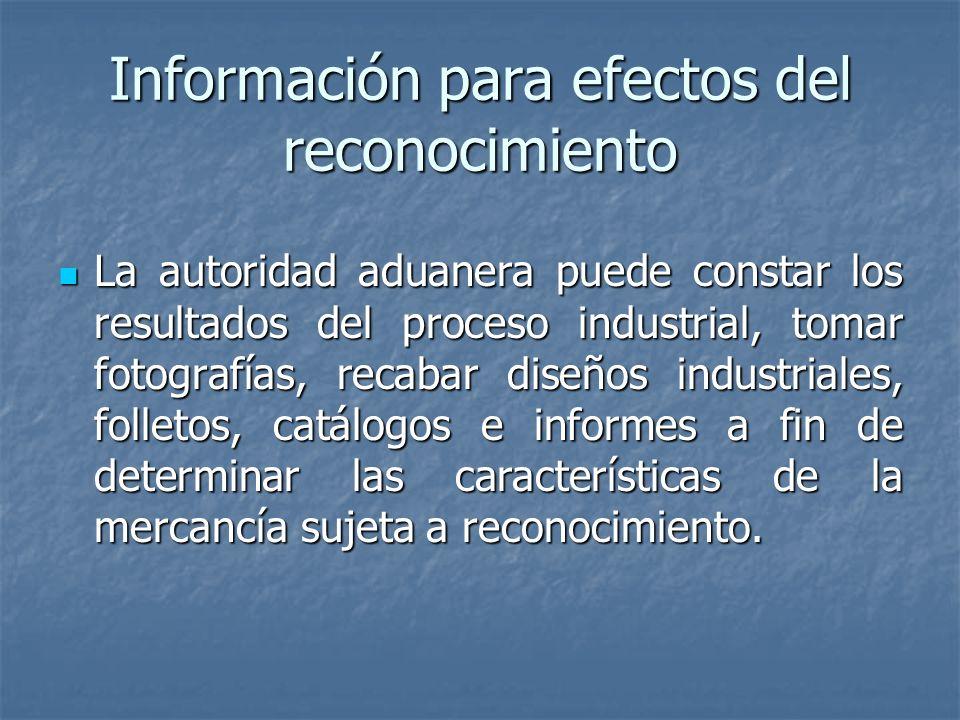 Información para efectos del reconocimiento