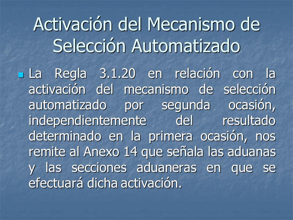 Activación del Mecanismo de Selección Automatizado
