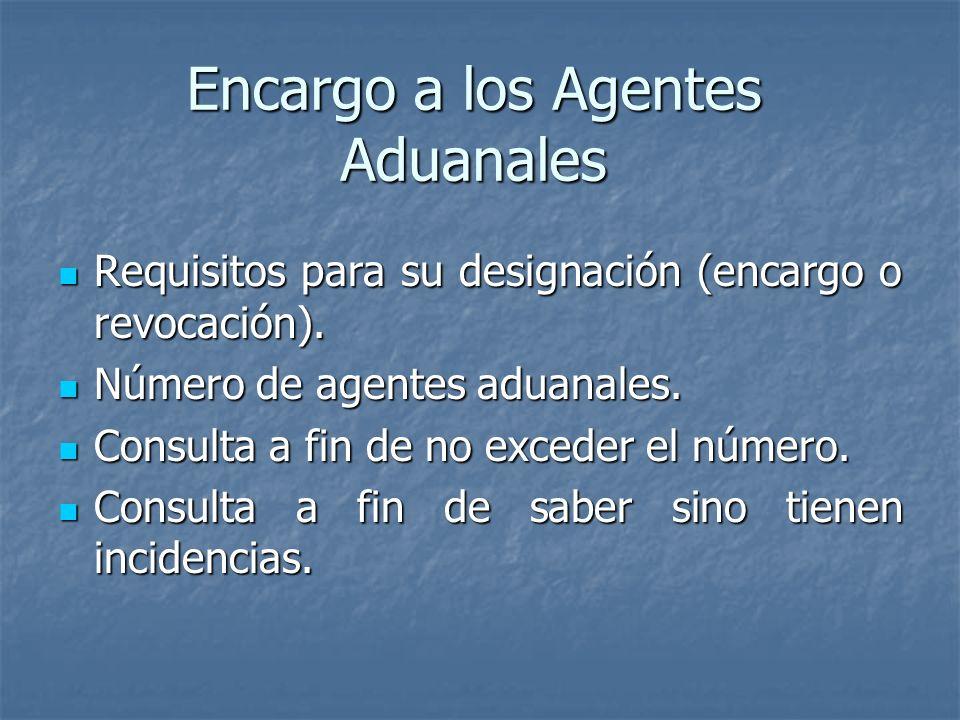 Encargo a los Agentes Aduanales