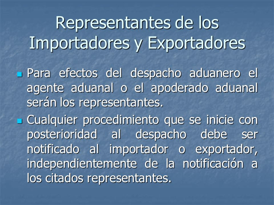 Representantes de los Importadores y Exportadores