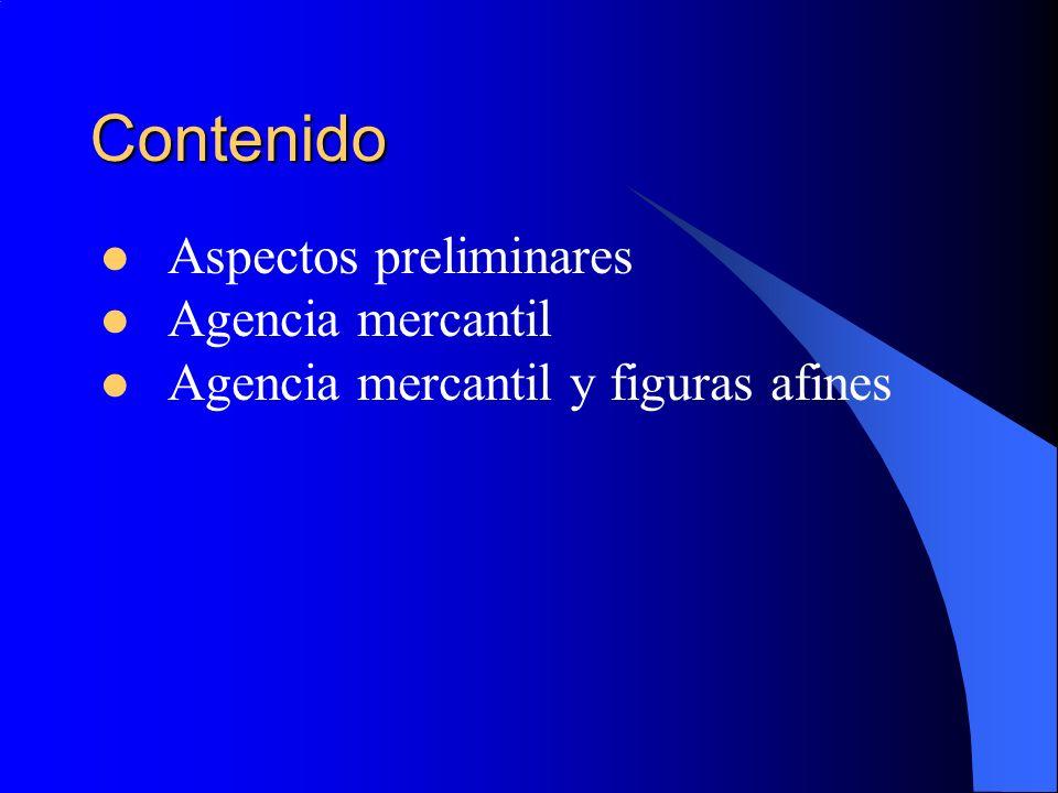 Contenido Aspectos preliminares Agencia mercantil