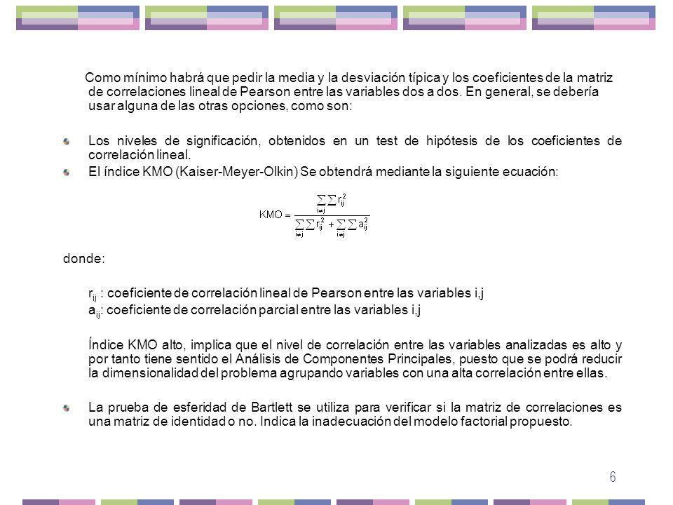 aij: coeficiente de correlación parcial entre las variables i,j