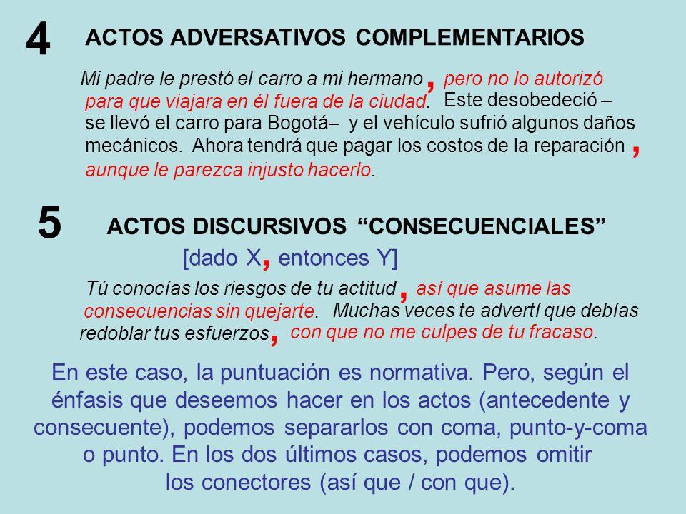 4 5 , , , , ACTOS ADVERSATIVOS COMPLEMENTARIOS
