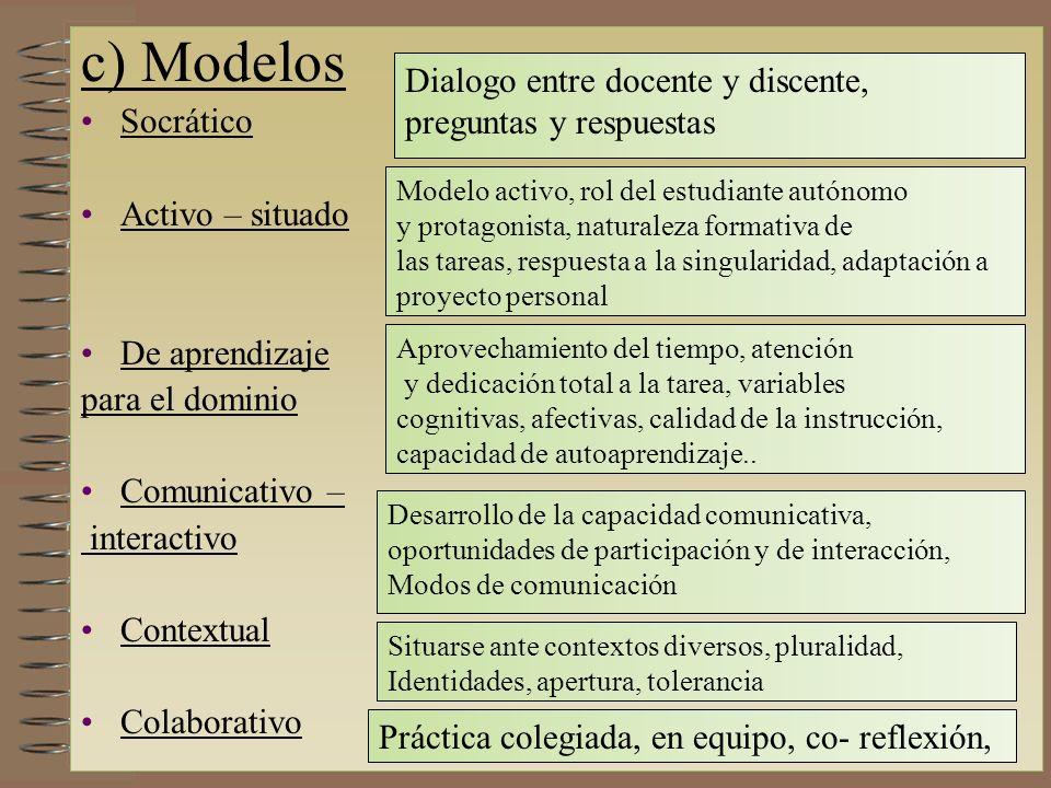 c) Modelos Dialogo entre docente y discente, Socrático