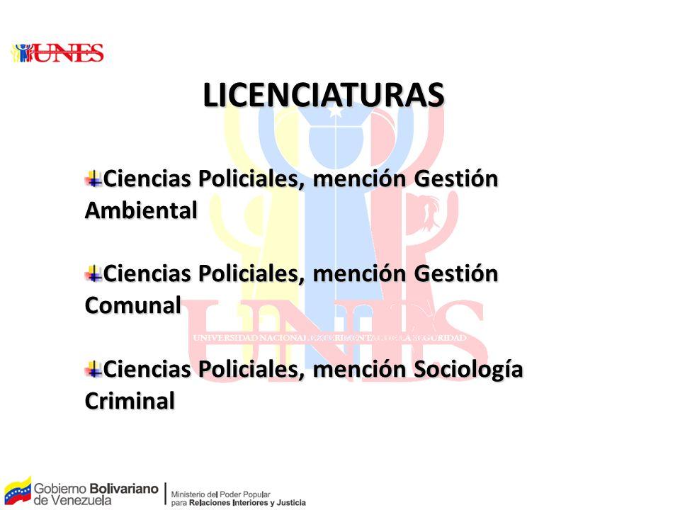 LICENCIATURAS Ciencias Policiales, mención Gestión Ambiental