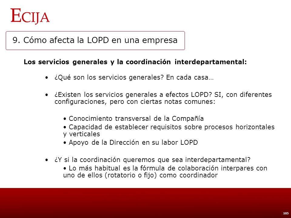 9. Cómo afecta la LOPD en una empresa