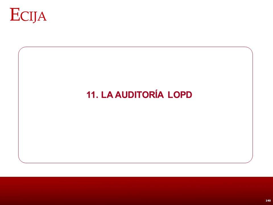11. La Auditoría LOPD 0 FASE.- Planificación.