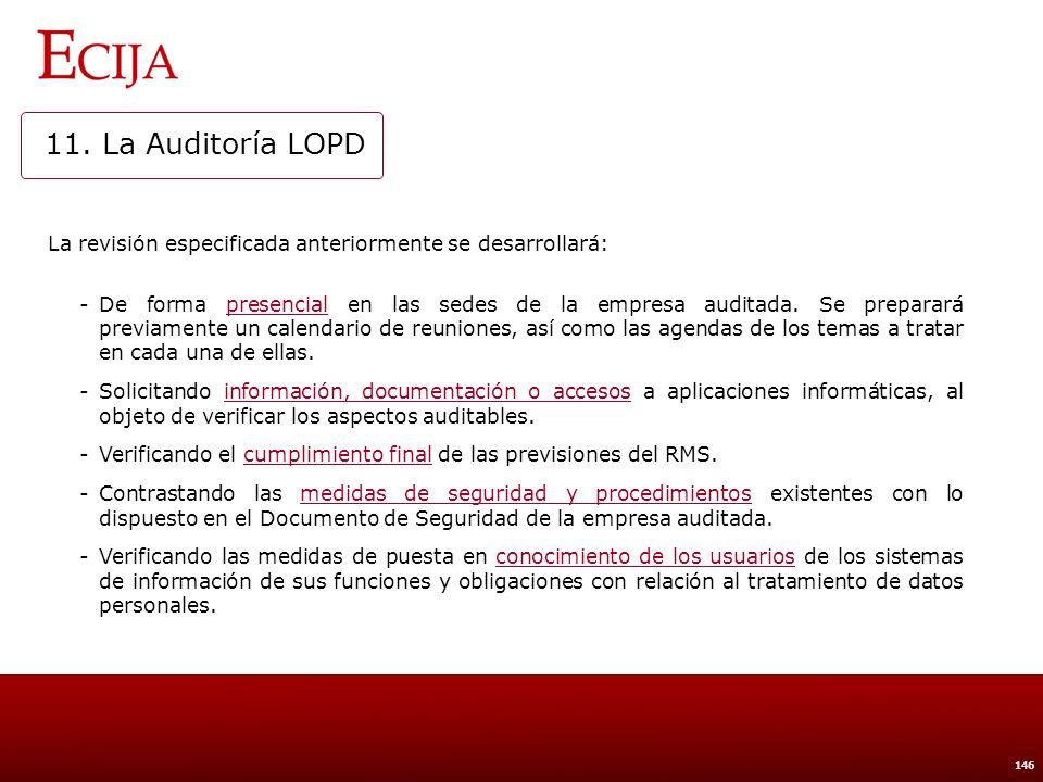11. La Auditoría LOPD El Informe de Auditoría