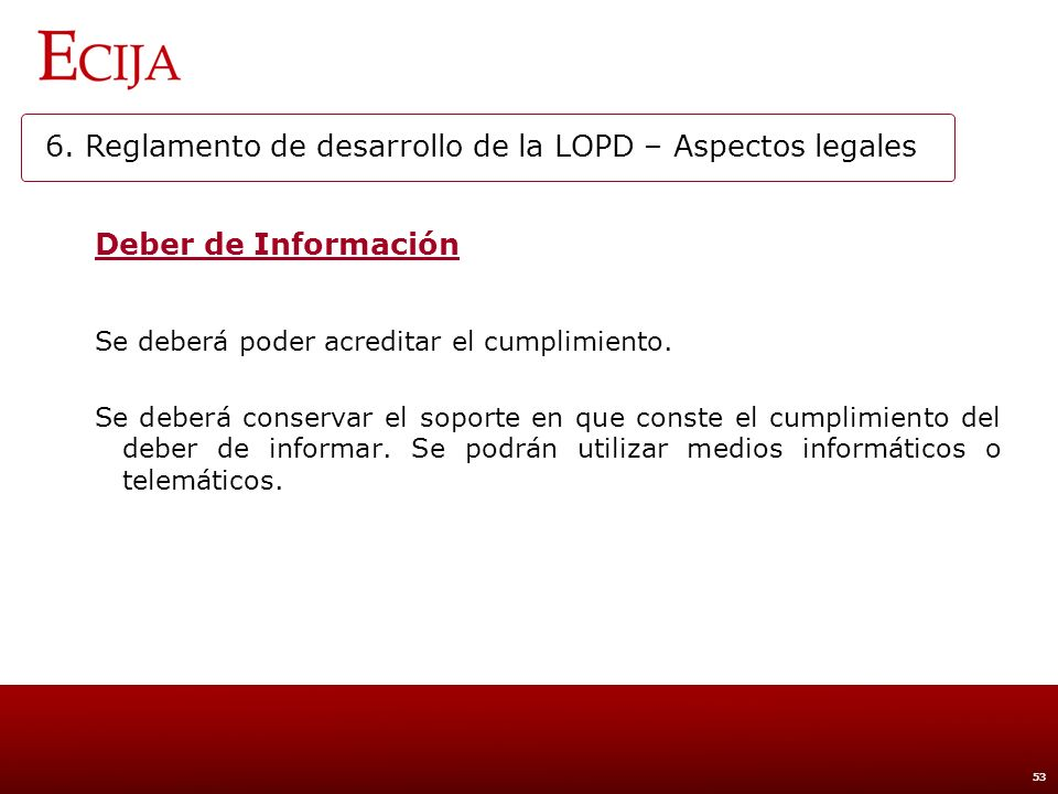 6. Reglamento de desarrollo de la LOPD – Aspectos legales