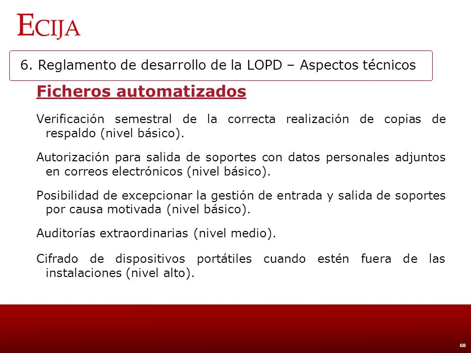 6. Reglamento de desarrollo de la LOPD - Comparativa