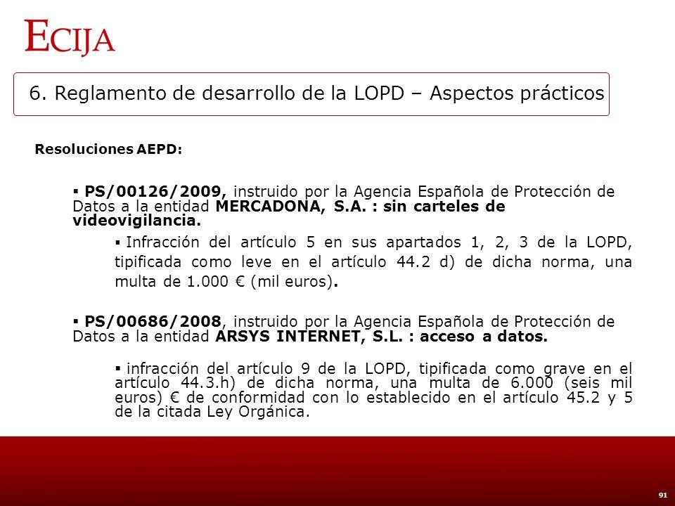 7. PROCESO DE ADECUACIÓN AL REGLAMENTO DE DESARROLLO DE LA LOPD