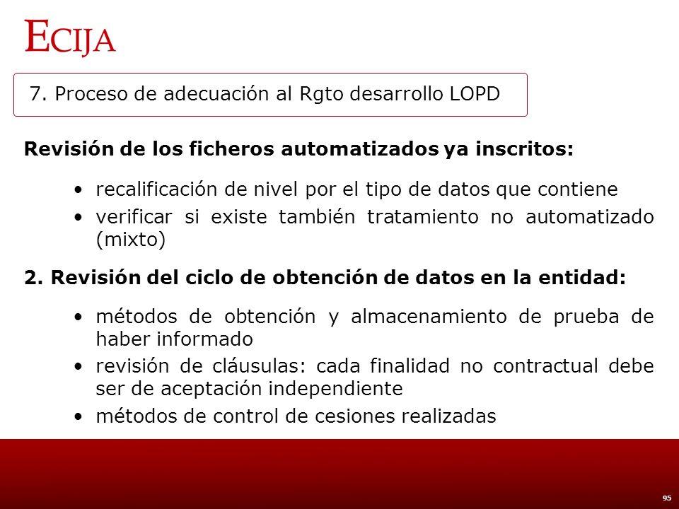 7. Proceso de adecuación al Rgto desarrollo LOPD