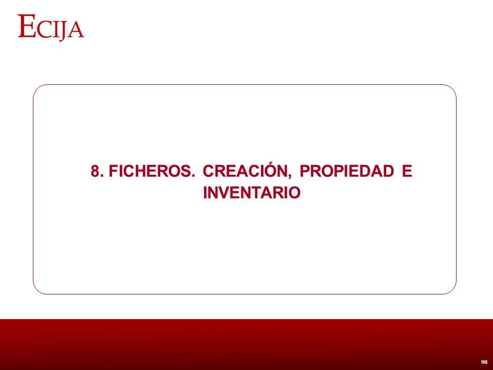 8. Ficheros. Creación, propiedad e inventario