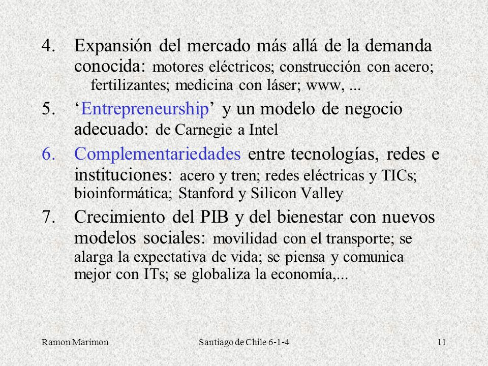 Expansión del mercado más allá de la demanda conocida: motores eléctricos; construcción con acero; fertilizantes; medicina con láser; www, ...