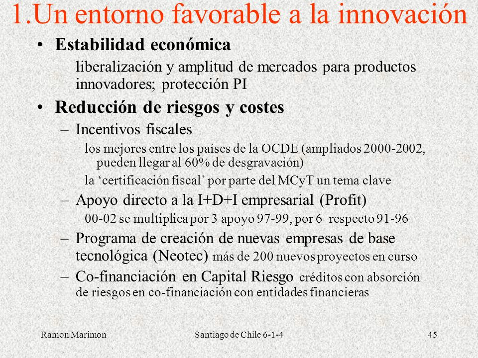 1.Un entorno favorable a la innovación