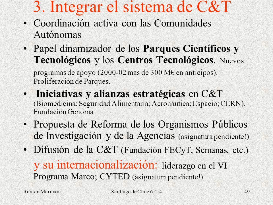 3. Integrar el sistema de C&T