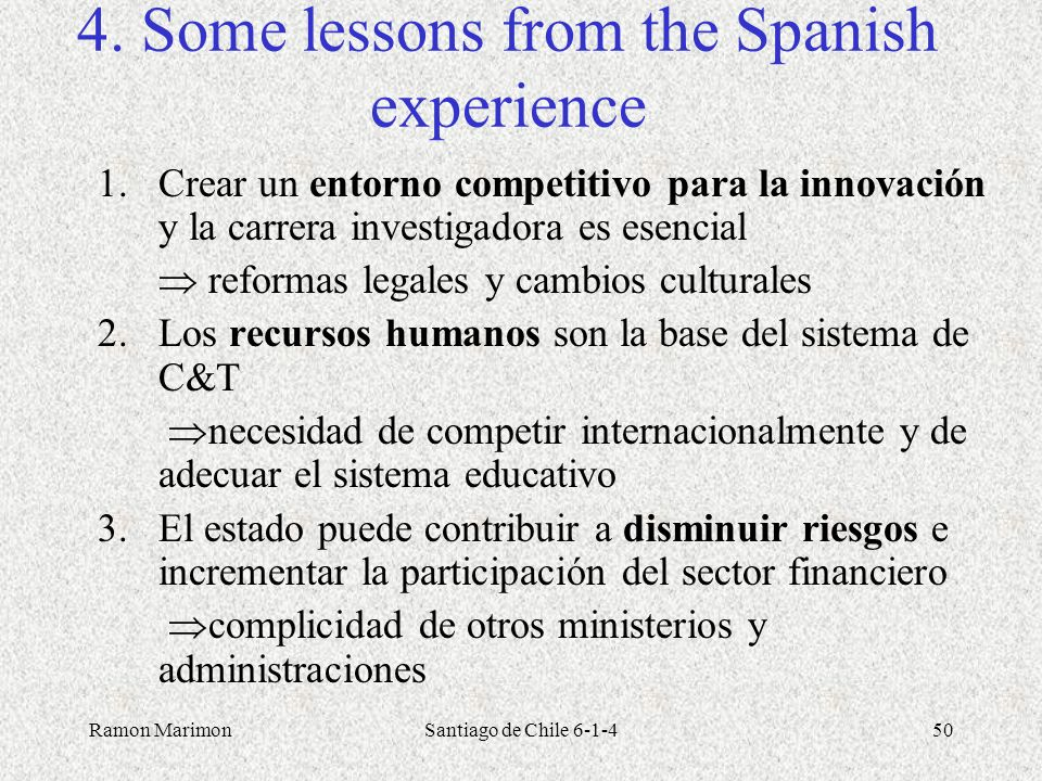 4. Some lessons from the Spanish experience
