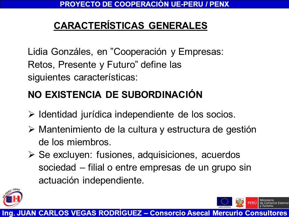 PROYECTO DE COOPERACIÓN UE-PERU / PENX CARACTERÍSTICAS GENERALES