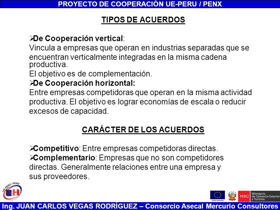 PROYECTO DE COOPERACIÓN UE-PERU / PENX CARÁCTER DE LOS ACUERDOS