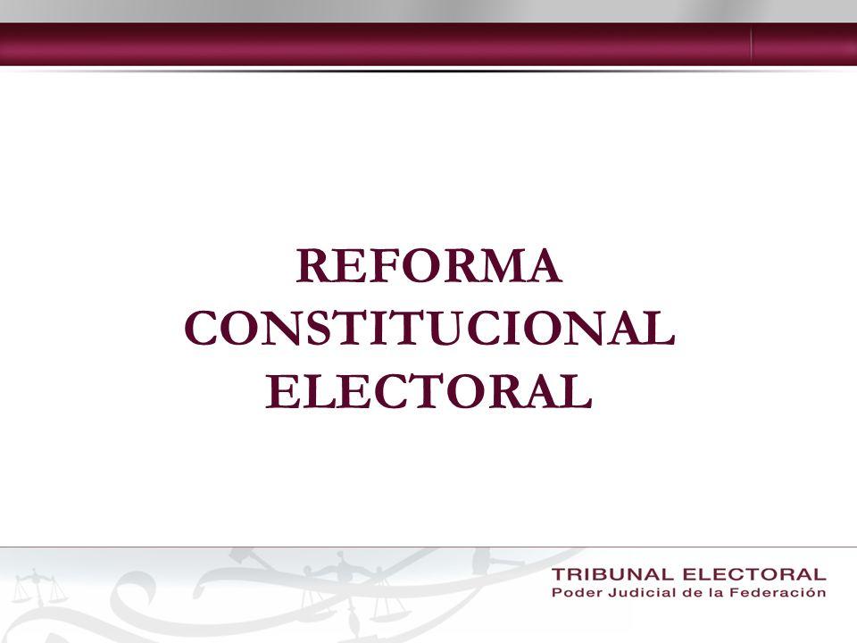 REFORMA CONSTITUCIONAL ELECTORAL