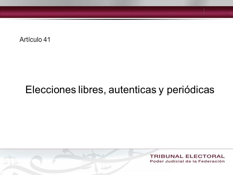 Elecciones libres, autenticas y periódicas
