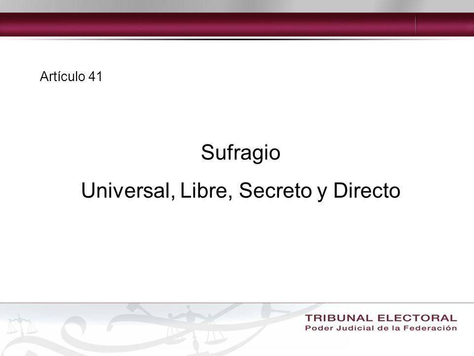 Universal, Libre, Secreto y Directo