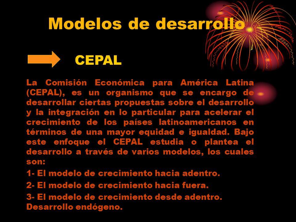 Modelos de desarrollo CEPAL