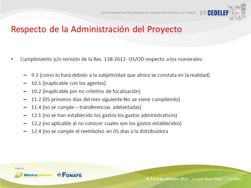 Respecto de la Administración del Proyecto