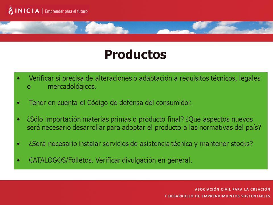 Productos Verificar si precisa de alteraciones o adaptación a requisitos técnicos, legales o mercadológicos.