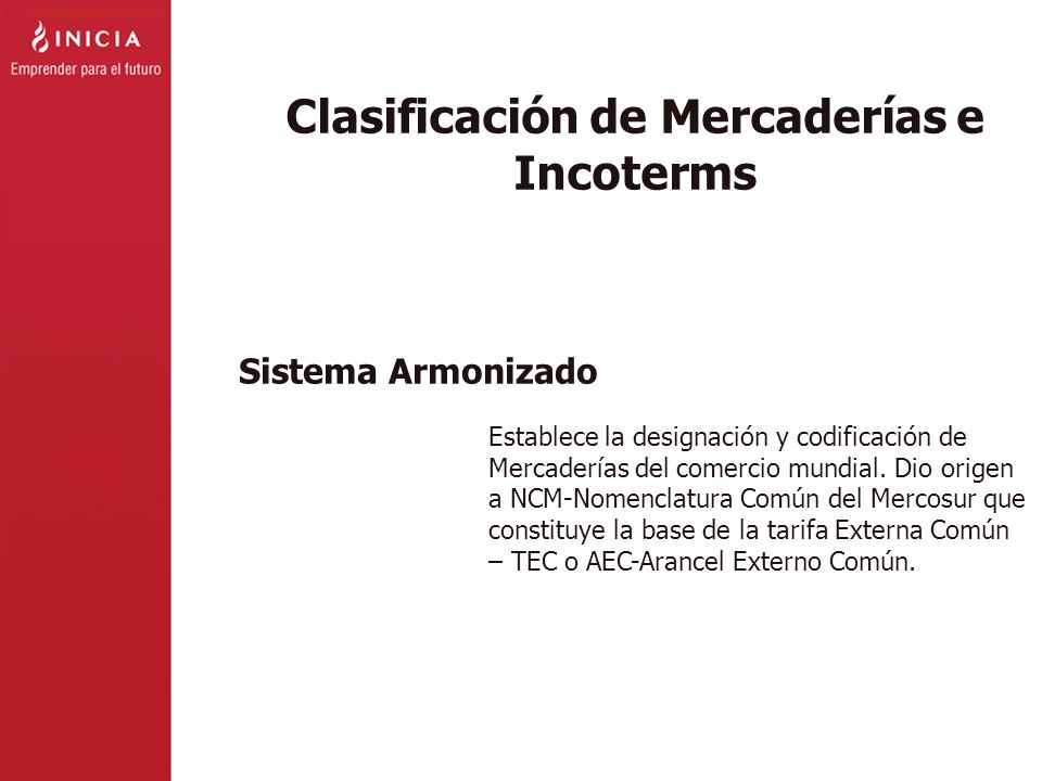 Clasificación de Mercaderías e Incoterms