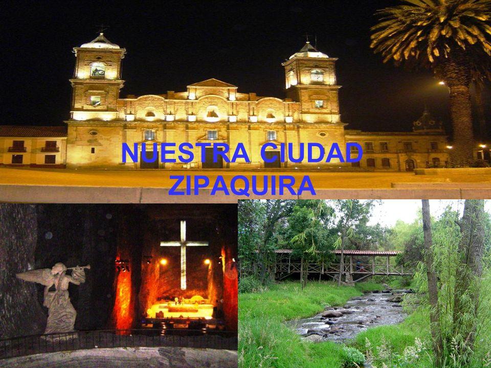 NUESTRA CIUDAD ZIPAQUIRA