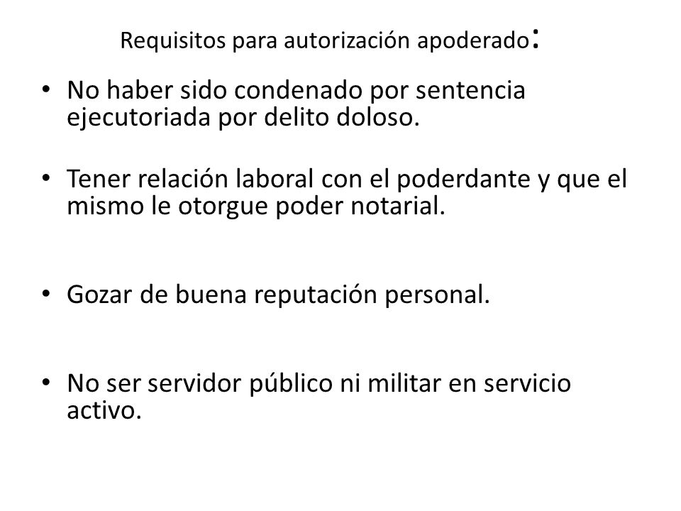 Requisitos para autorización apoderado: